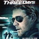 "Da oggi ""The next three days"" con GrandeCinema3"