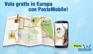 Vola Gratis in Europa Con Poste Mobile (promo estate 2013)