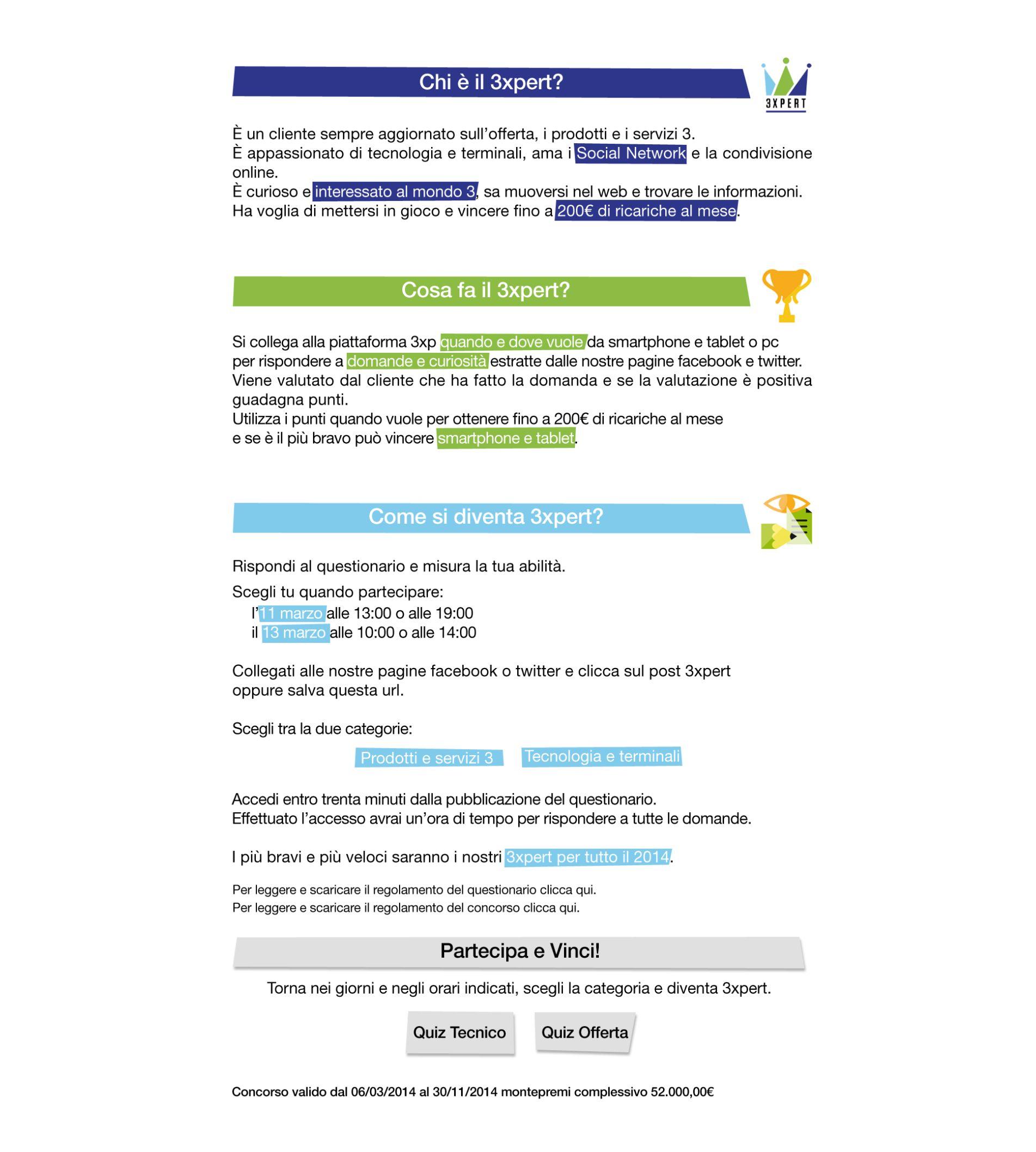 3xpert il concorso per i clienti pi informati sul mondo 3 for Offerta telecom per clienti da piu di 10 anni