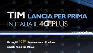 TIM lancia per prima in Italia il 4G Plus (LTE Advanced)