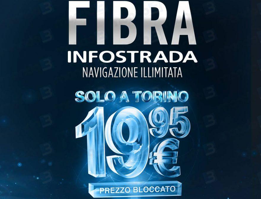 Fibra INFOSTRADA - promo esclusiva #TORINO