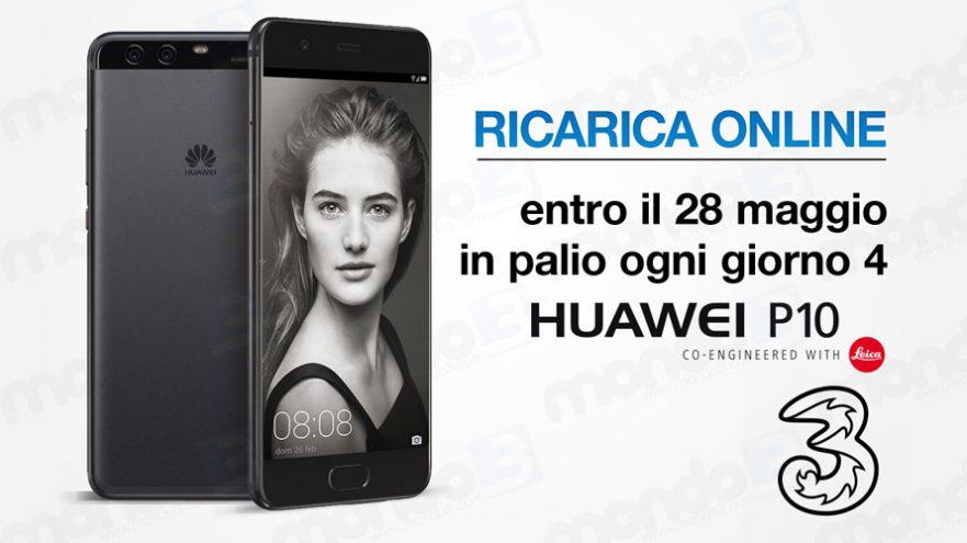 Promo RICARICA ONLINE 3 Italia maggio 2017: vinci Huawei P10