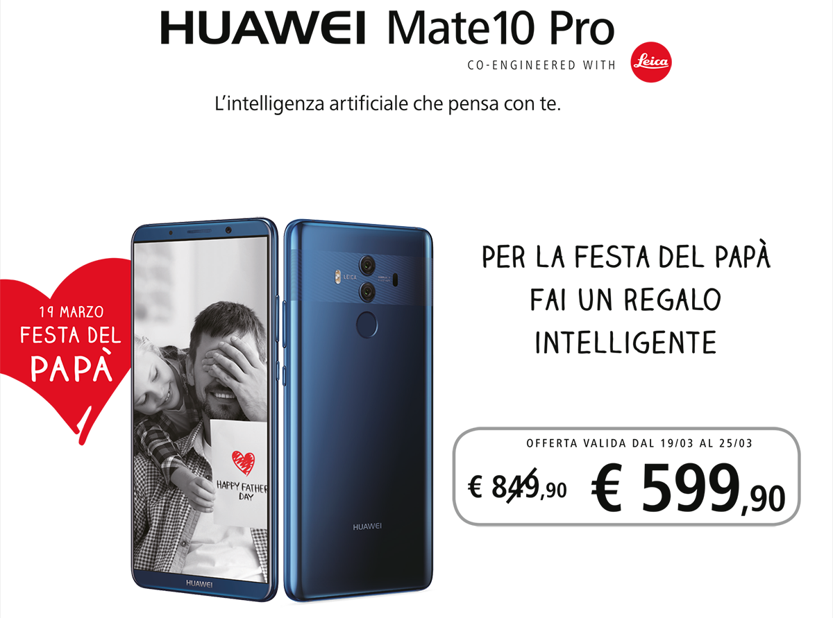 Wind: promozione speciale per la Festa del Papà con Huawei Mate 10 Pro